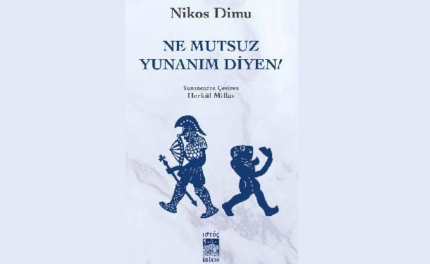 Ne Mutsuz Yunanım Diyen!