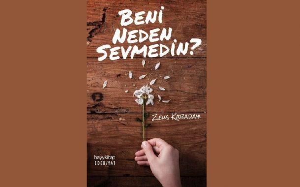 Zeus Kabadayı - Beni Neden Sevmedin?