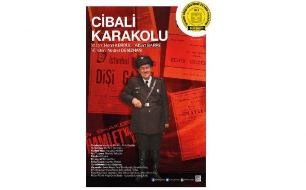 Cibali Karakolu - Müzikal