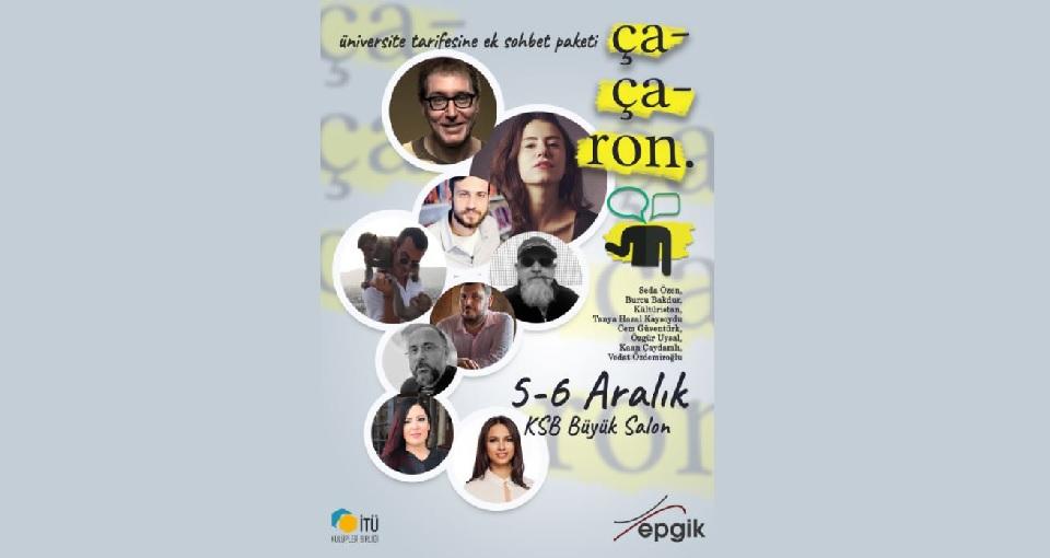 İTÜ'de Kültür ve Sanat Günleri – ÇAÇARON '17