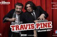 Travis Pine - Halktan Biri Oyunu Tiyatroseverlerle Buluşuyor