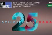 25. İstanbul Caz Festivali 'yle Yaz Geliyor