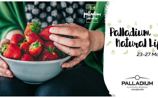 Organik Ve Doğal Ürünler Her Ay Kaynağından Palladium'a Ulaşıyor!