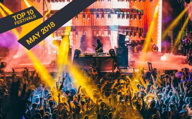Top 10 Mayıs Festivalleri