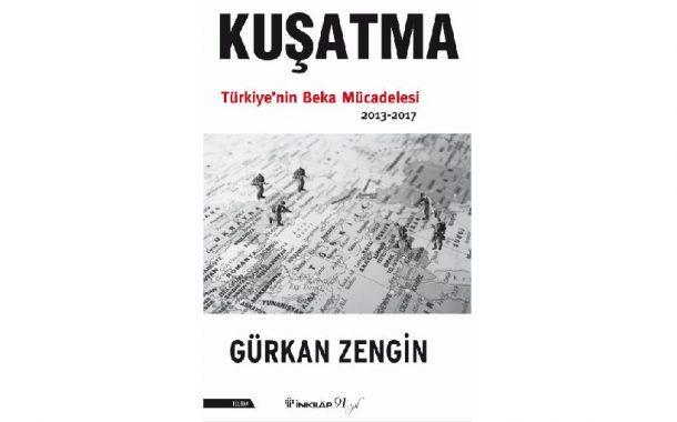 Gürkan Zengin'in Son Kitabı Kuşatma