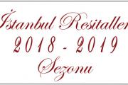 İstanbul Resitalleri 2018 - 2019