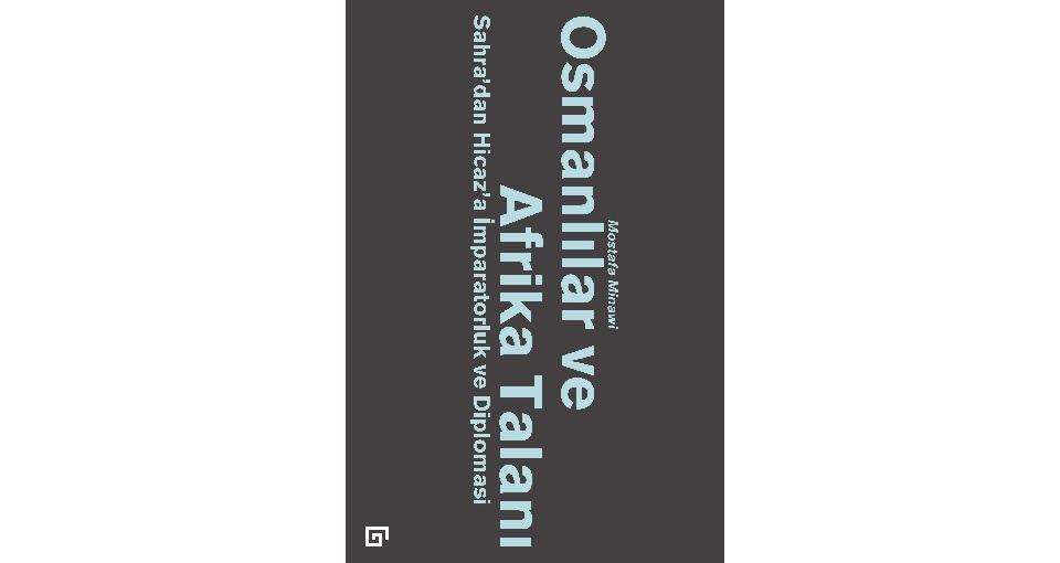 osmanlılar ve afrika talanı