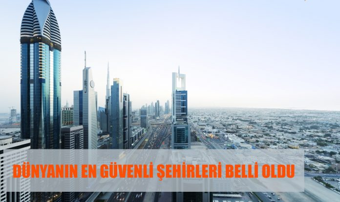 dünyanın en güvenli şehirleri